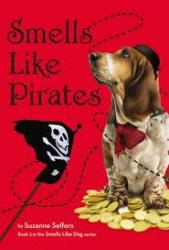 Smells Like Pirates by Suzanne Selfors